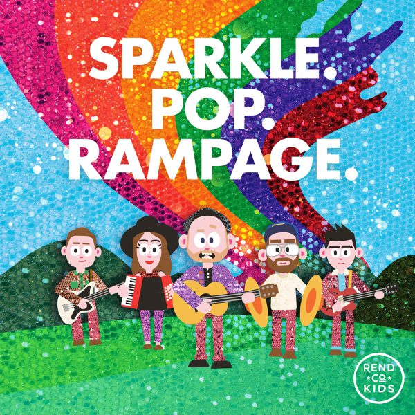 Sparkle, Pop, Rampage by Rend Collective